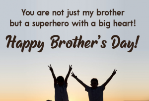 Brother's Day 2021 wishes