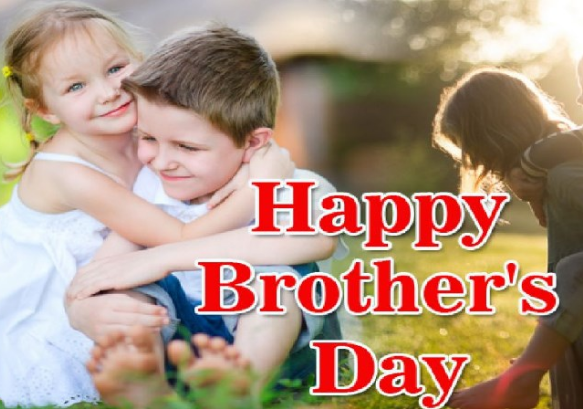 Happy Brother's Day wishes