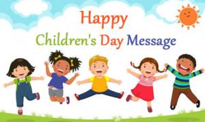 Happy Children's Day Messages