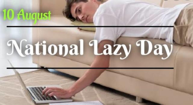 National Lazy Day 2021