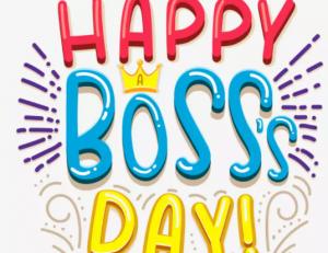 Happy Boss's Day 2021