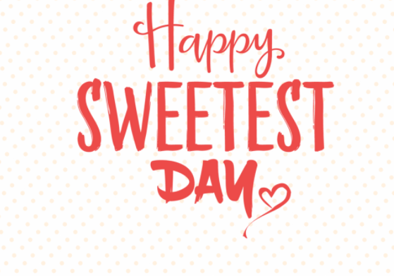 Happy Sweetest day 2021